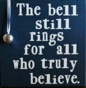 The Bell still ring for those who believe